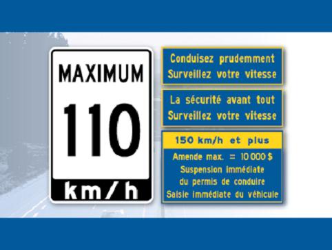 Panneau routier indiquant une vitesse maximale de 110 km/h, avec une amende de 10 000 $, une suspension du permis au bord de la route et une saisie du véhicule au bord de la route pour une vitesse de 150 km/h et plus